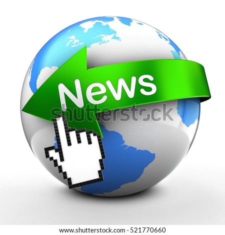 3d illustration of Earth globe on white back  with news text on green arrow