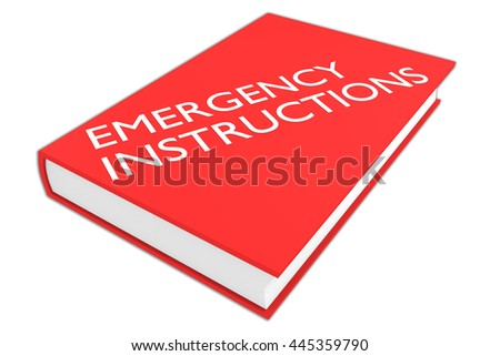 "3D illustration of ""EMERGENCY INSTRUCTIONS"" script on a book, isolated on white. Safety concept."