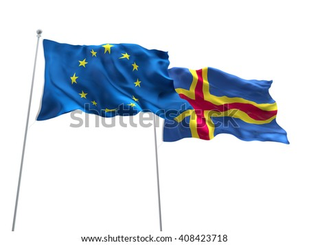 3D illustration of Europe Union & Aland Flags are waving on the isolated white background
