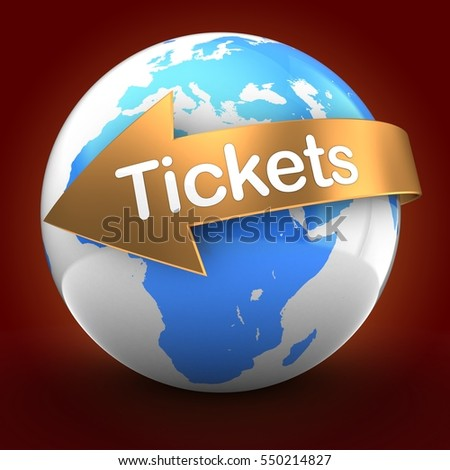 3d illustration of globe over red background  with tickets text on golden arrow