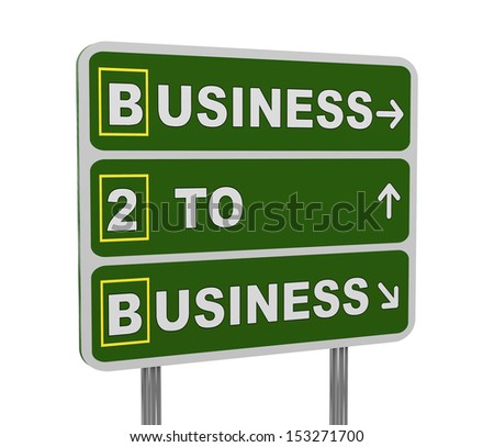 3d illustration of green roadsign of acronym b2b - business to business - stock photo