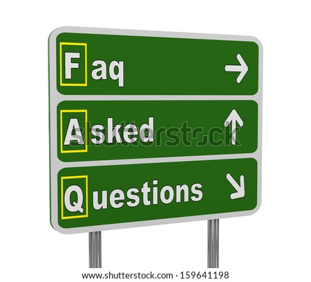 3d illustration of green roadsign of acronym faq - frequently asked questions - stock photo