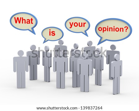 3d illustration of group of man with bubble speech of question what is your opinion