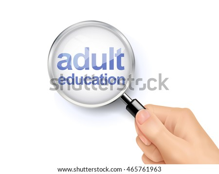 3D illustration of magnifying glass over the words of adult education