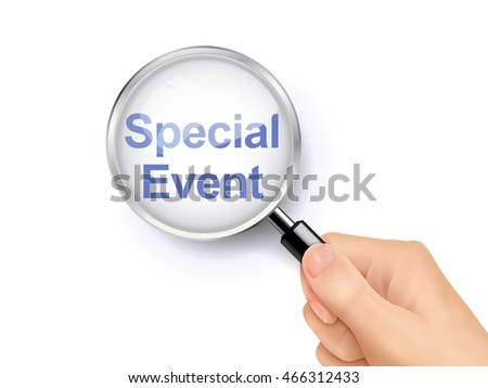 3D illustration of magnifying glass over the words of special event