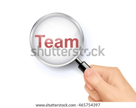 3D illustration of magnifying glass over the words of team