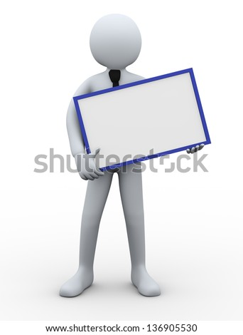 3d illustration of man holding blank empty board. 3d rendering of human people character.