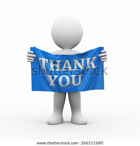 3d illustration of man holding cloth banner of word text thank you.  3d rendering of human people character - stock photo