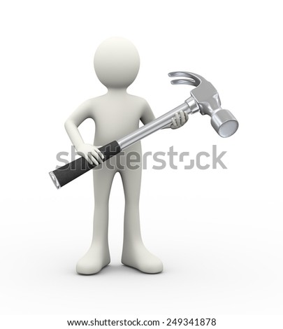 3d illustration of man holding large claw hammer. 3d human person character and white people
