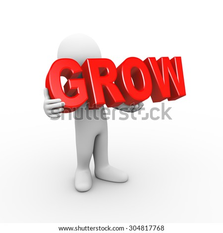 3d illustration of man holding word text grow.  3d rendering of human people character