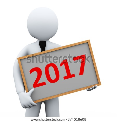 3d illustration of man holding year 2017 board.  3d rendering of human people character - stock photo