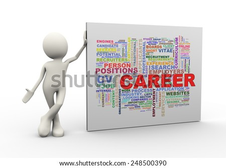 3d illustration of man standing with career wordcloud word tags. 3d human person character and white people - stock photo