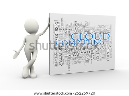 3d illustration of man standing with cloud computing wordcloud word tags. 3d human person character and white people - stock photo