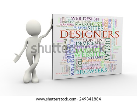 3d illustration of man standing with designers wordcloud word tags. 3d human person character and white people