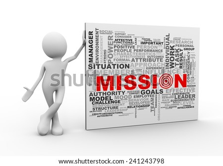 3d illustration of man standing with mission wordcloud word tags. 3d human person character and white people