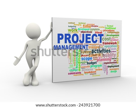 3d illustration of man standing with project management wordcloud word tags. 3d human person character and white people