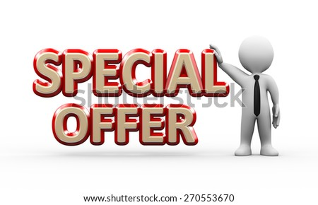 3d illustration of man standing with word text special offer.  3d rendering of human people character
