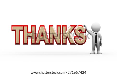 3d illustration of man standing with word text thanks.  3d rendering of human people character - stock photo
