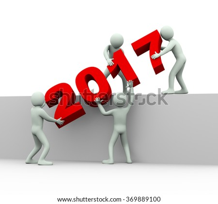 3d illustration of men placing year 2017. 3d rendering of human people character and team work - stock photo