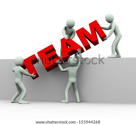 3d illustration of men working together and placing word team.  3d rendering of human people character and concept of team work