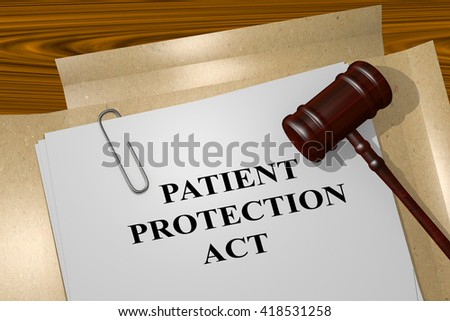 "3D illustration of ""PATIENT PROTECTION ACT"" title on Legal Documents. Legal concept. - stock photo"