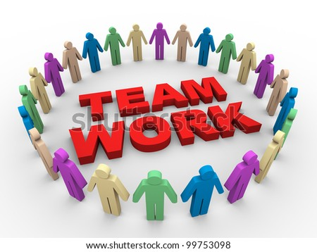 3d illustration of people around word team work
