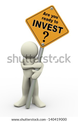 3d illustration of person holding road sign of invest . 3d rendering of people human character. - stock photo