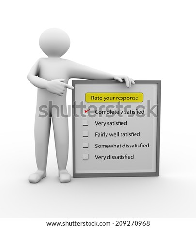 3d illustration of person pointing to survey form of customer satisfaction response. 3d human person character and white people - stock photo