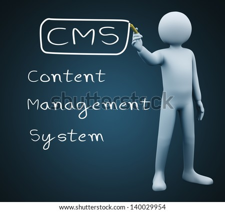 3d illustration of person with marker writing cms - Content Management System. 3d rendering of people - human character. - stock photo