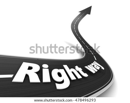 3d illustration of right way road, over white background