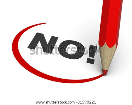 3d illustration of sign 'no!' with pencil, over white background - stock photo
