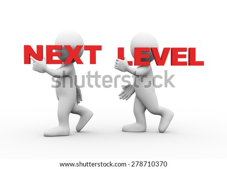 3d illustration of walking people carrying word text next level on their shoulder.  3d rendering of man people character - stock photo