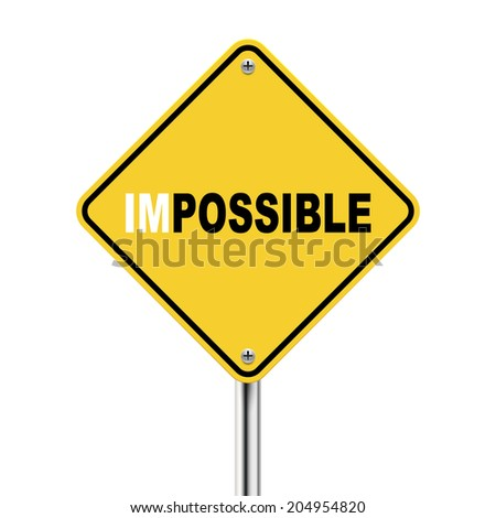 3d illustration of yellow road sign of impossible possible  isolated on white background - stock photo