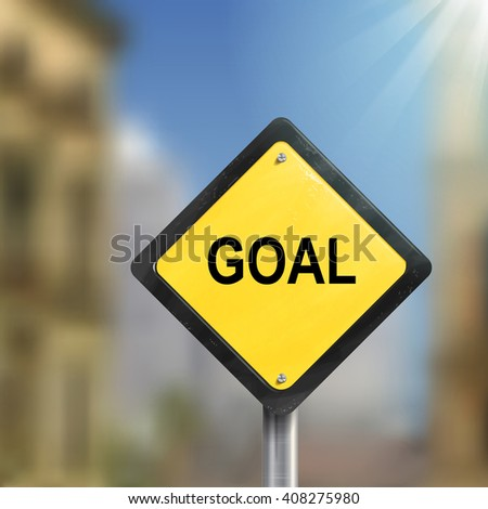 3d illustration of yellow roadsign of goal  isolated on blurred street scene - stock photo