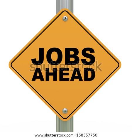 3d illustration of yellow roadsign of jobs ahead - stock photo
