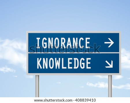 3d illustration road sign with ignorance and knowledge isolated on blue sky