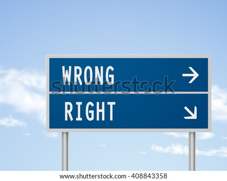 3d illustration road sign with wrong and right isolated on blue sky - stock photo