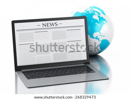 3d image. Earth globe and Modern laptop with news. Internet, Media concept on white background
