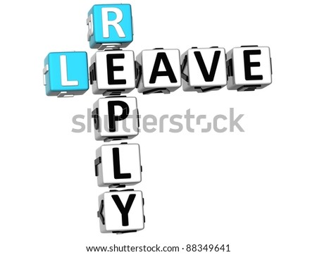 3D Leave Reply Crossword on white background - stock photo