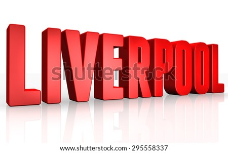 3D Liverpool text on white background