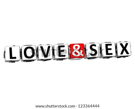 3D Love And Sex Button Click Here Block Text over white background