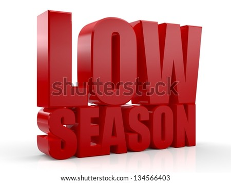 3D Low Season word on white background