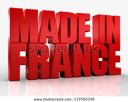 3D made in france word on white isolated background - stock photo