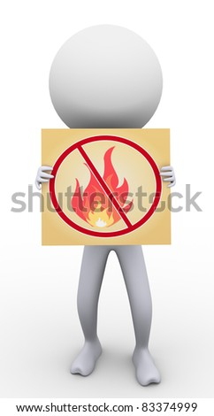 3d man holding banner of no fire / flame banner
