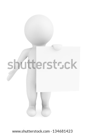 3d man holding blank paper on a white background