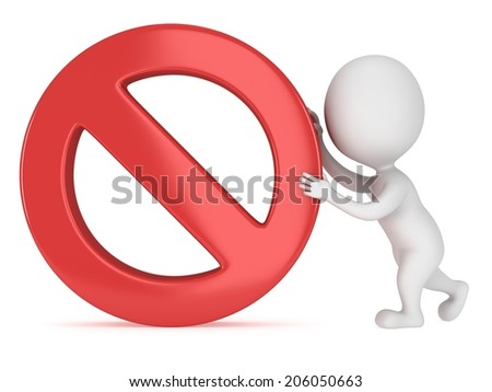 3D man rolls forbidden sign as wheel. No symbol. Prohibition. 3D render isolated on white