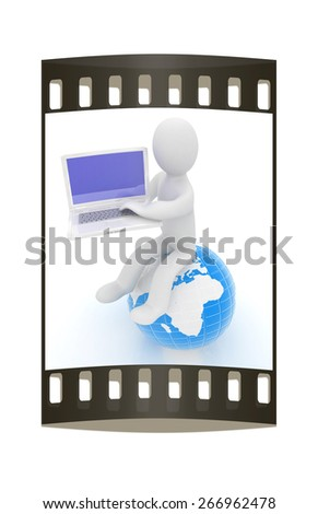 3d man sitting on earth and working at his laptop on a white background. The film strip - stock photo