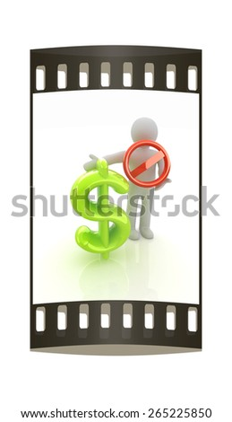 3d man with prohibition sign and dollar. The film strip - stock photo