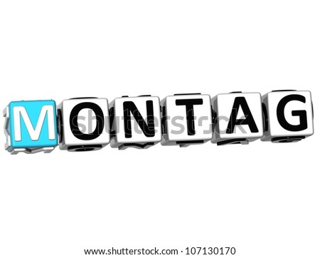 3D Monday In German Language Button Click Here Block Text over white background
