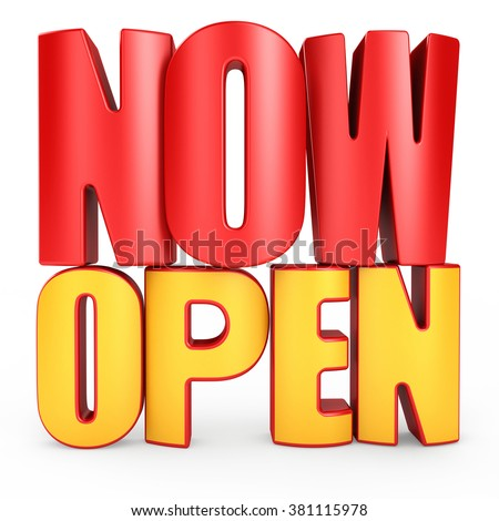 3D NOW OPEN word on white background 3d rendering - stock photo